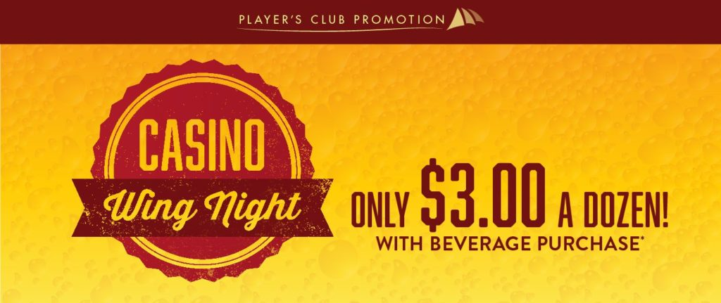 Casino Wing Night Promo - $3.00 a dozen